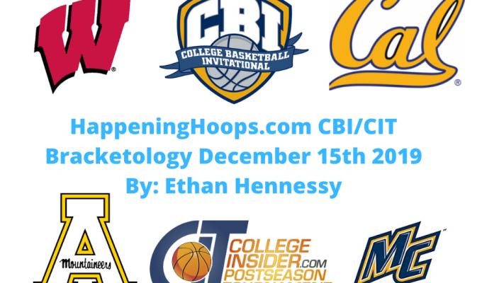 HappeningHoops.com 2019-20 CBI/CIT Bracketology Number 2 – December 15th2019
