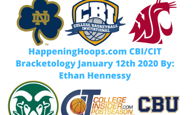 HappeningHoops.com CBI/CIT Bracketology Number 4 January 12th 2020