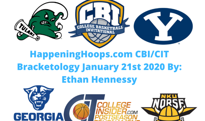 HappeningHoops.com CBI/CIT Bracketology Number 5 January 21st 2020