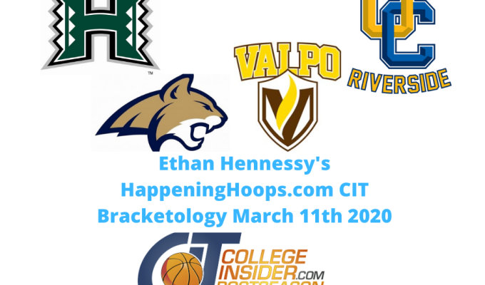 HappeningHoops.com CIT Bracketology Number 13 March 11th 2020